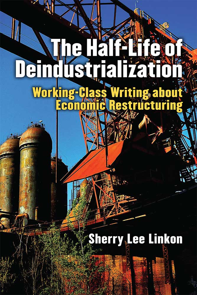 The Half-Life of Deindustrialization