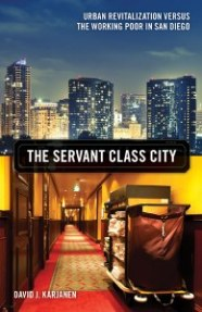 The Servant Class City