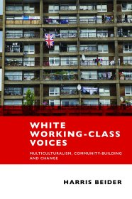 White Working Class Voices; Multiculturalism, Community-Building and Change